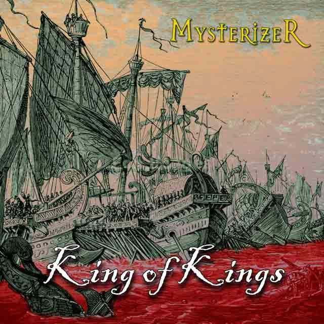 """Το single των Mysterizer """"King of Kings"""""""