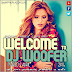 Welcome To Dj Woofer (Marzo & Abril 2016) @DjWooferOficial