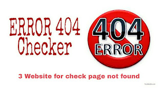 Top 3 404 error checker/404 tester website