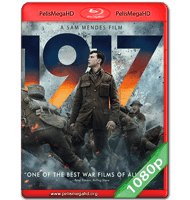 1917 (2019) FULL 1080P HD MKV ESPAÑOL LATINO