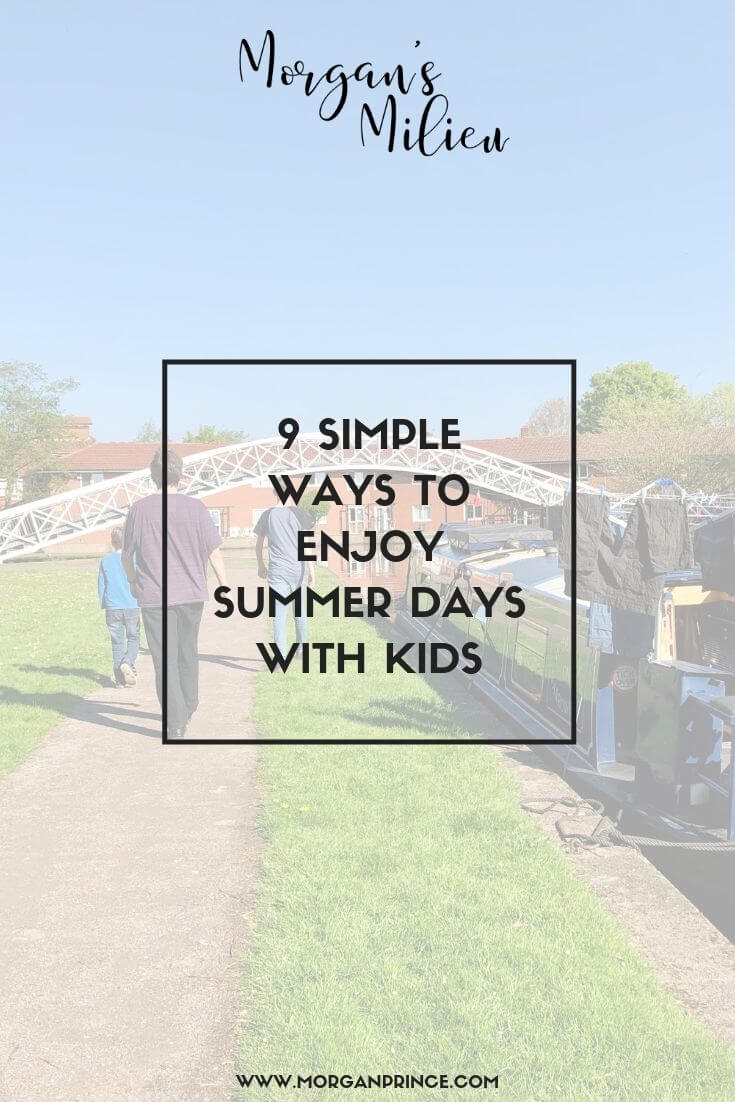 9 Simple Ways To Enjoy Summer Days With Your Kids | It's so easy - just get out in the garden!