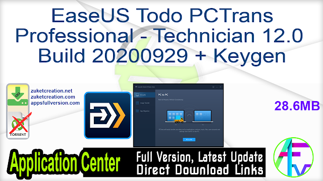EaseUS Todo PCTrans Professional – Technician 12.0 Build 20200929 + Keygen