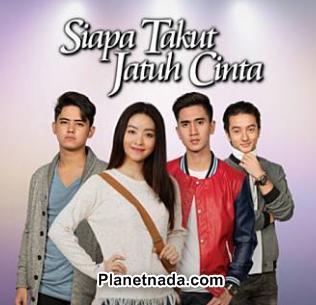 Download Lagu Ost Siapa Takut Jatuh Cinta Mp3 Serial Drama Sinetron SCTV Terbaru