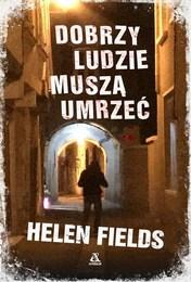 http://lubimyczytac.pl/ksiazka/4802607/dobrzy-ludzie-musza-umrzec