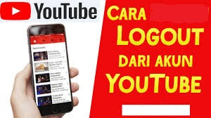cara logout akun youtube