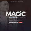 Mp3 Download | Magic - Kichwa Kina Roll | [Official Song Audio]-Enjoy......