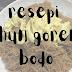 RESEPI BIHUN GORENG BODO