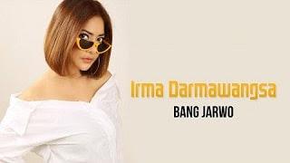 Lirik Lagu Irma Darmawangsa - Bang Jarwo