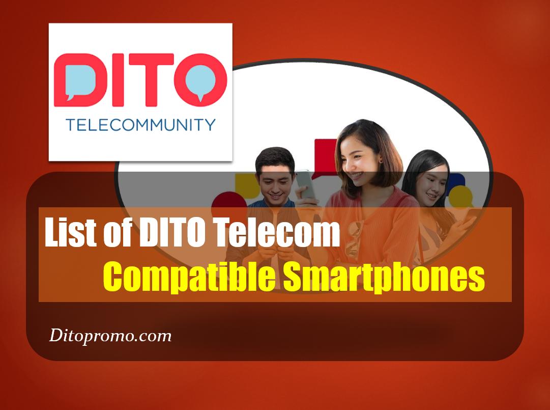 List of DITO Telecom Compatible Smartphones