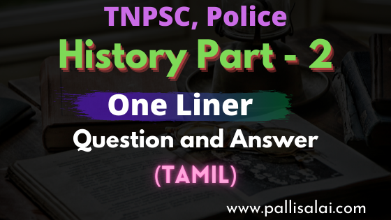 History One liner question and answer part 2 tamil pdf