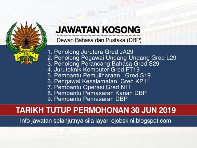 Jawatan Kosong Dewan Bahasa Dan Pustaka Dbp Tarikh Tutup 30 Jun 2019
