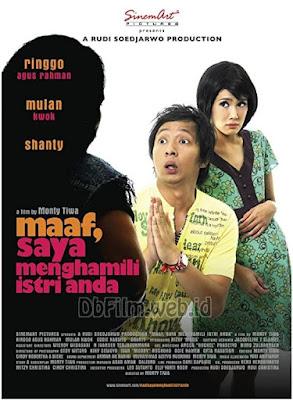 Sinopsis film Maaf, Saya Menghamili Istri Anda (2007)