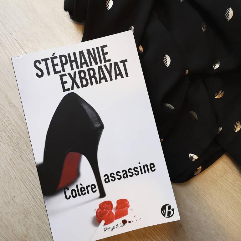 Colère assassine de Stéphanie Exbrayat