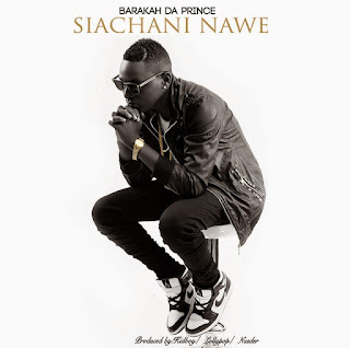 Baraka Da Prince - Siachani Nawe