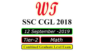 SSC CGL 2018 Tier 2 Math 12 Sep 2019 Paper PDF