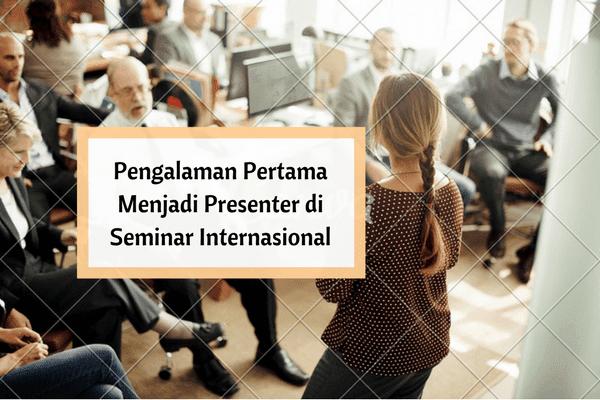 mengikuti seminar internasional