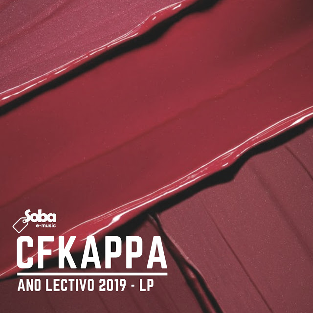 Cfkappa - Ano Lectivo 2019 (EP)  DOWNLOAD
