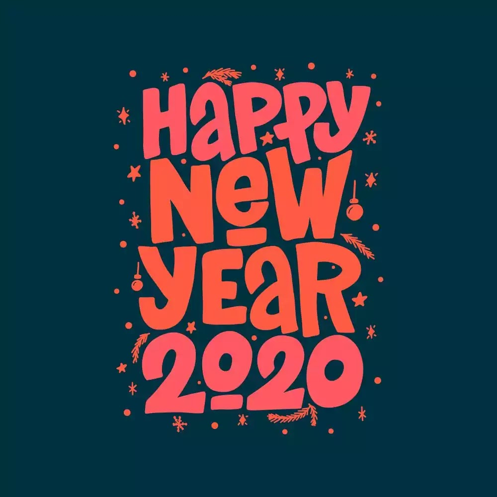 Happy New Year Everyone! Welcome 2020!