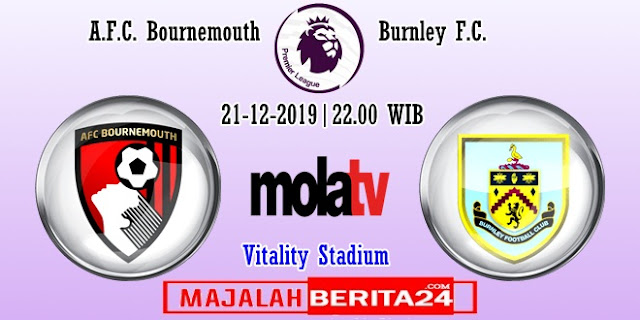 Prediksi AFC Bournemouth vs Burnley — 21 Desember 2019