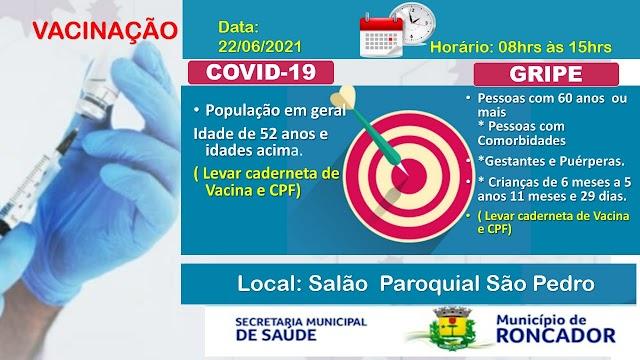 Confira a programação de vacinação para este dia 22 de junho em Roncador