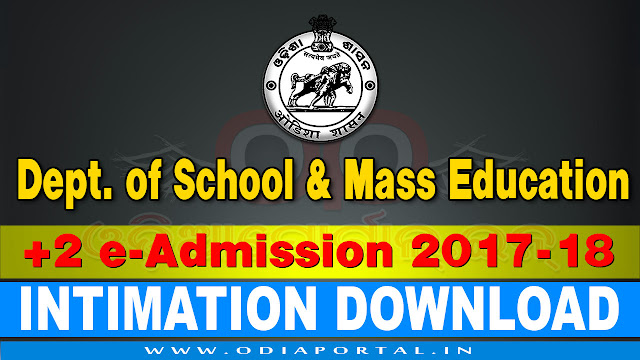 DHE - How To Check Your +2 Admission Status & Download Intimation Letter FreeDHE - How To Check Your +2 Admission Status & Download Intimation Letter Free 2017 eadmission intimation download dhe odisha
