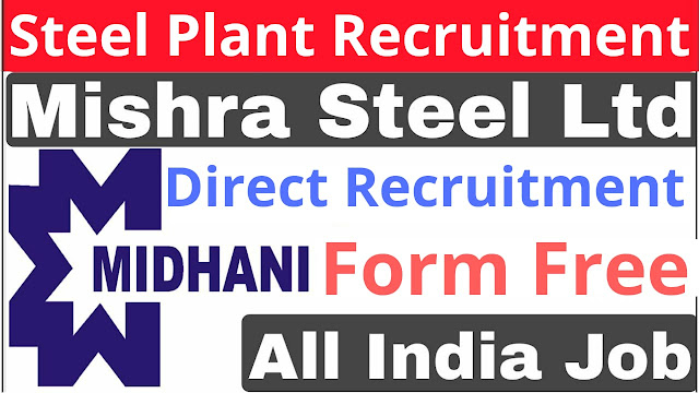 Ministry of steel | MIDHANI STEEL Recruitment 2020