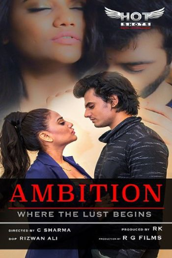 [18+] Ambition 2020 HOT Hindi WEB-DL 720p x264 | HotShots Original