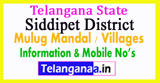 Siddipet District Mulug Mandal Village in Telangana State