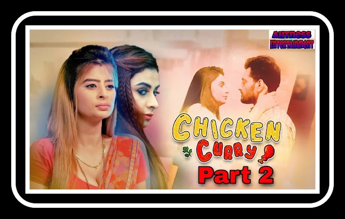 Chicken Curry Part 2 (2021)  - Kooku Hot Web series