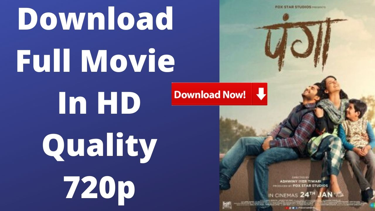 Panga New Movie Download Hd 2020