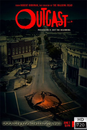 Outcast Temporada 2 [720p] [Latino-Ingles] [MEGA]