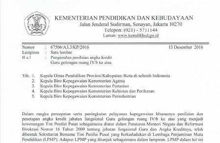 Download Surat Edaran Kemdikbud (Kementerian Pendidikan dan Kebudayaan) tentang Pengusulan Angka Kredit Guru Golongan IV/b Ke Atas Nomor: 67506/A3.3/KP/2016 tanggal 13 Desember 2016 (berlaku mulai tanggal 1 Januari 2017).