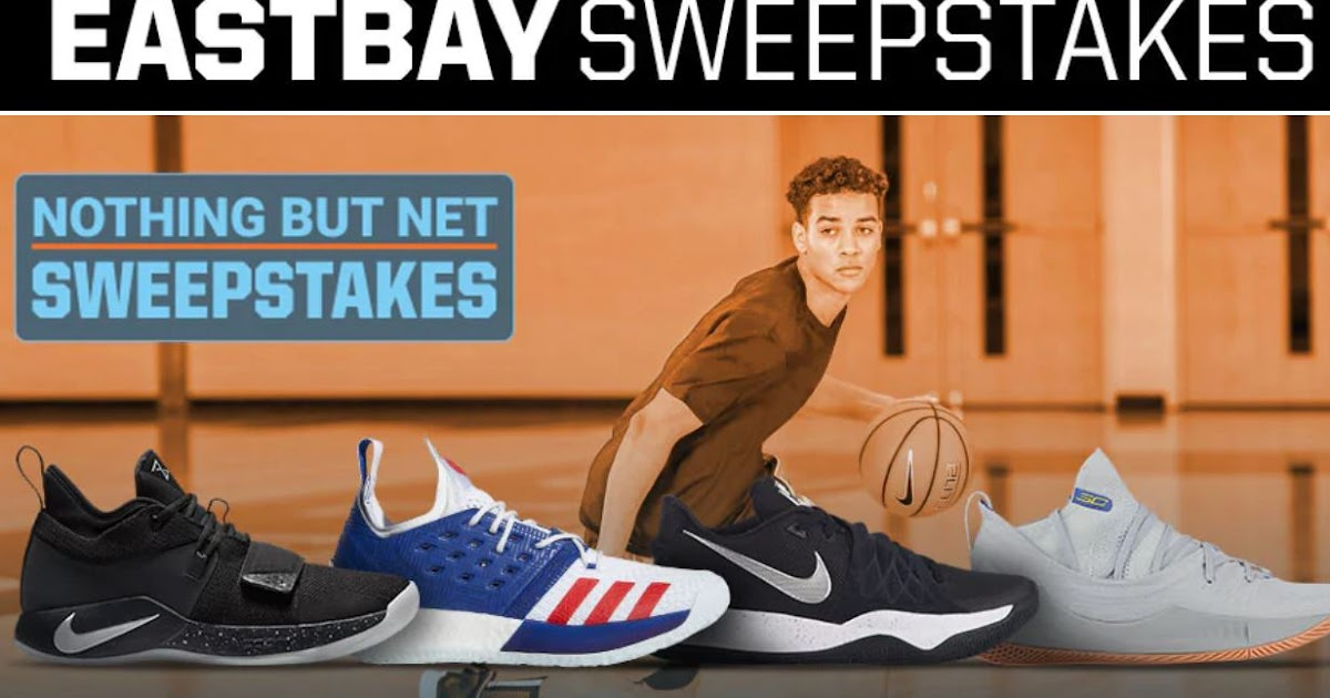 big sale 20cd3 97d9d Eastbay Nothing But Net Giveaway - 4 Winners. 2 Two Win $100 ...