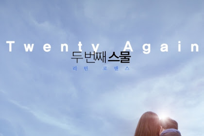 Sinopsis Twenty Again / Du beonjjae Seumul / 두 번째 스물 (2016) - Korean Movie
