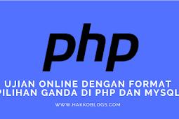 ujian online dengan format pilihan ganda di php dan mysql