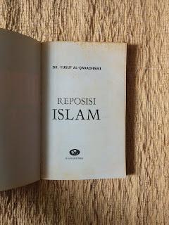 Reposisi Islam Dr. Yusuf Al-Qaradhawi