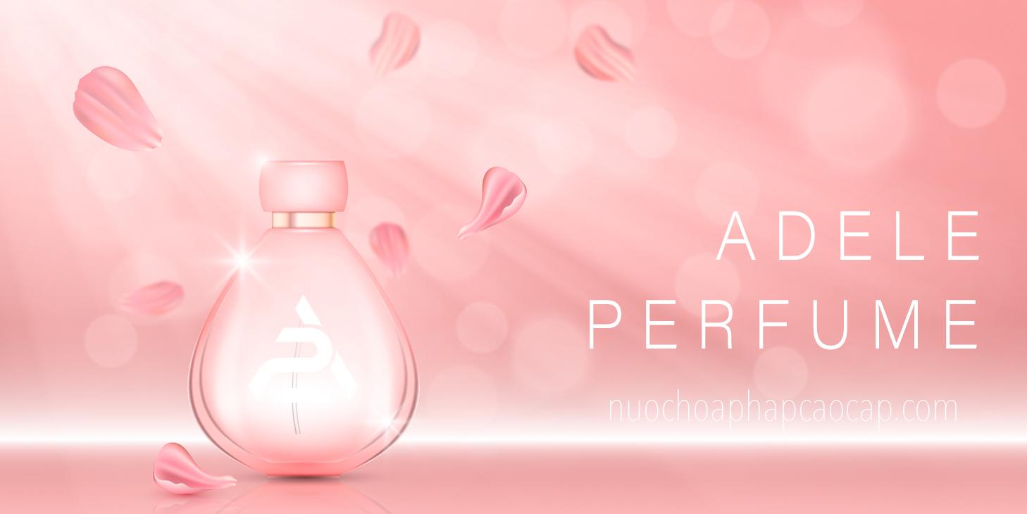 Adele Perfume ™ | Nước Hoa Pháp Chính Hãng - Mua Hàng Trực Tuyến Giá Tốt - Giao Nhanh - Nhận Ngay