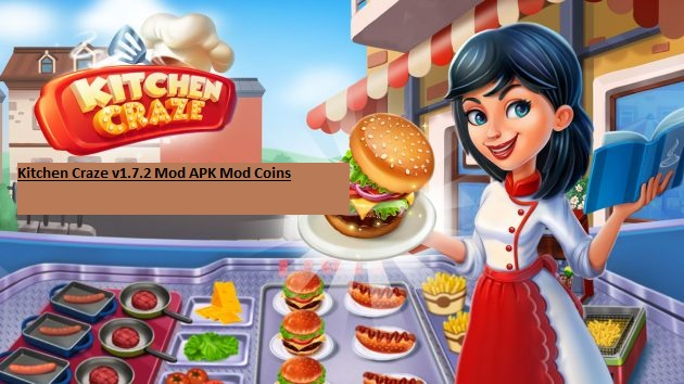 Kitchen Craze v1.7.2 Mod APK Mod Coins