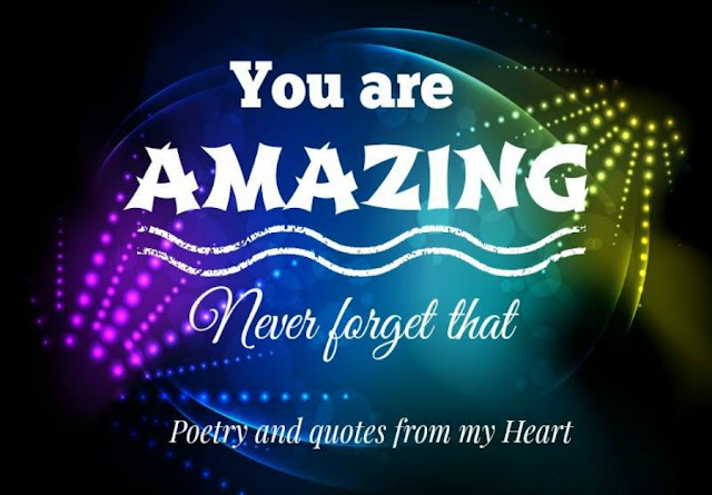 You Are My Heart Quotes: Poetry And Quotes From My Heart: You Are AMAZING