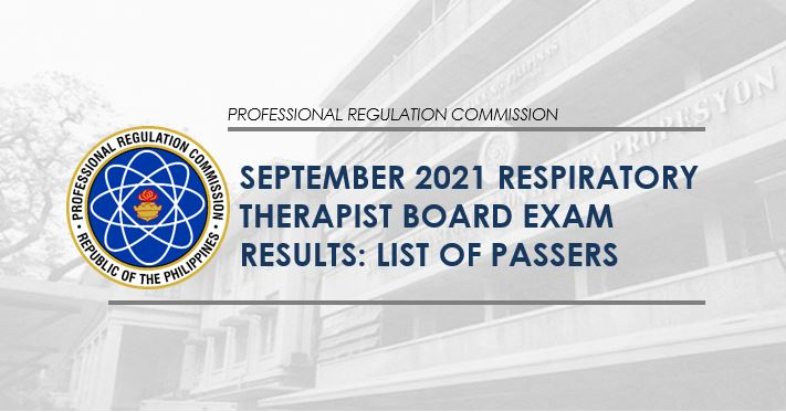 RESULT: September 2021 Respiratory Therapist board exam list of passers