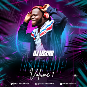 Mixtape: DJ Legend – Level Up Vol.1 #Arewapublisize