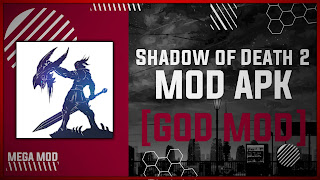 Shadow of Death 2 MOD APK [MAX LEVEL - UNLIMITED SOULS] Latest (V1.47.3.3)