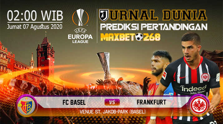 Prediksi Basel vs Eintracht Frankfurt 07 Agustus 2020 Pukul 02:00 WIB