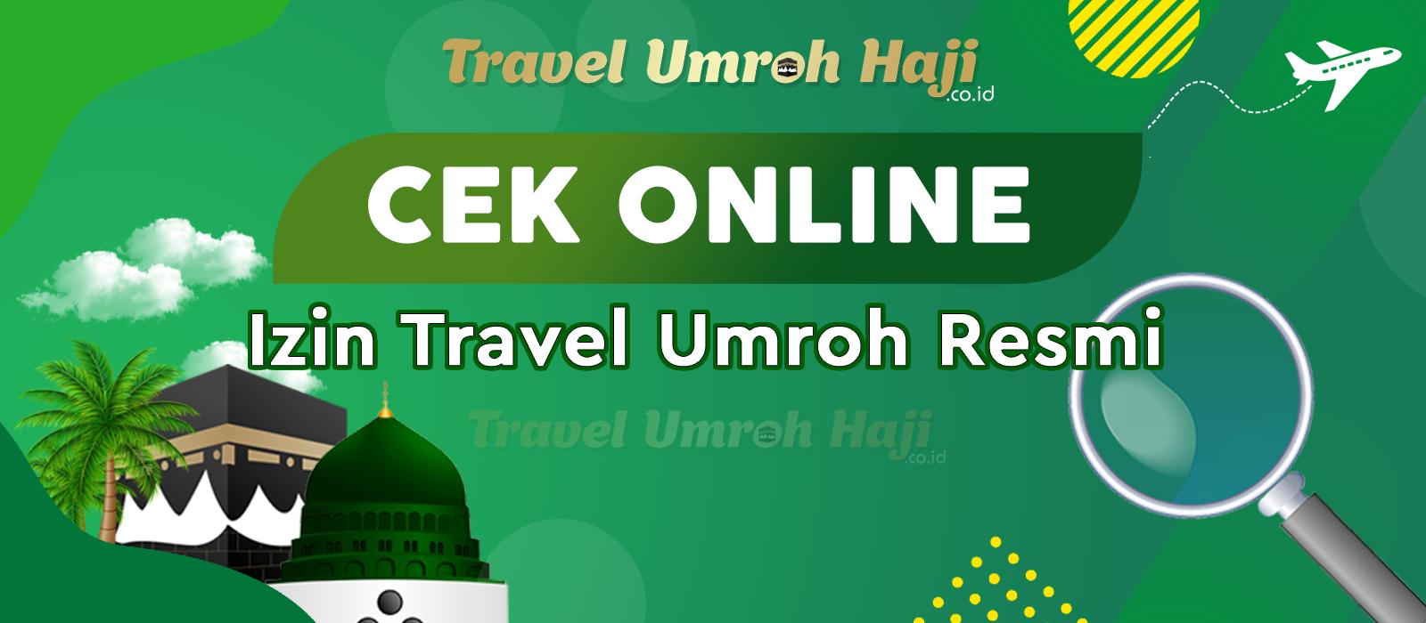 Cek Online Izin Travel Umroh Resmi di Kemenag RI