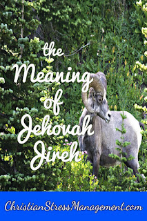 The Meaning of Jehovah Jireh