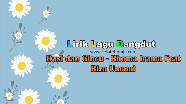 Dasi dan Gincu Lirik Lagu Dangdut - Rhoma Irama Feat Riza Umami