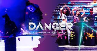 "DANGER ""Percusion de alto impacto"" | Teatro Belarte"