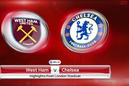 Live Streaming West Ham vs Chelsea 9 Desember 2017