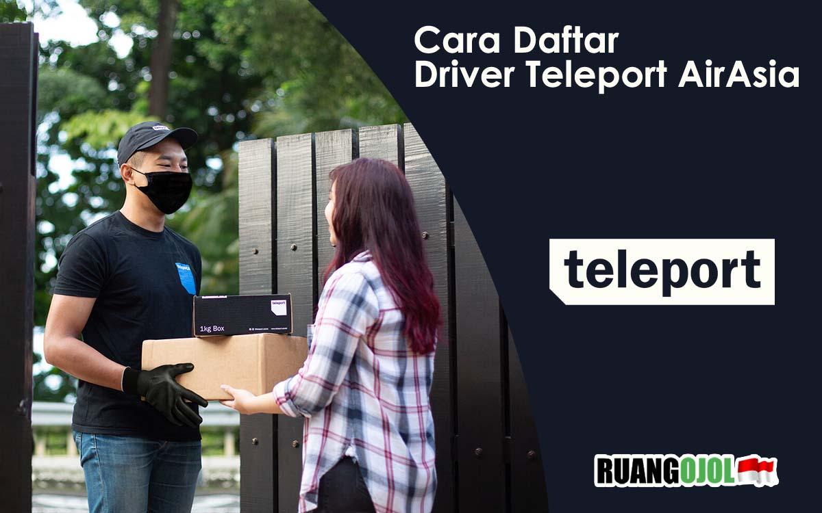 Cara Daftar Driver Teleport AirAsia Terbaru 2021 + Link Pendaftaran