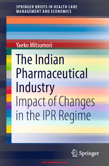 The Indian Pharmaceutical Industry Impact of Changes in the IPR Regime